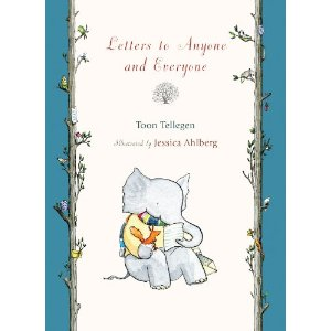 Letters to Anyone and Everyone - Toon Tellegen